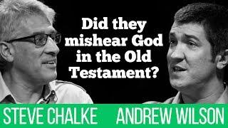 Did they mishear God in the Old Testament? Steve Chalke vs Andrew Wilson debate #2