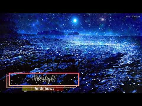 『Moonlight』by Kenshi Yonezu (米津玄師)「BOOTLEG」