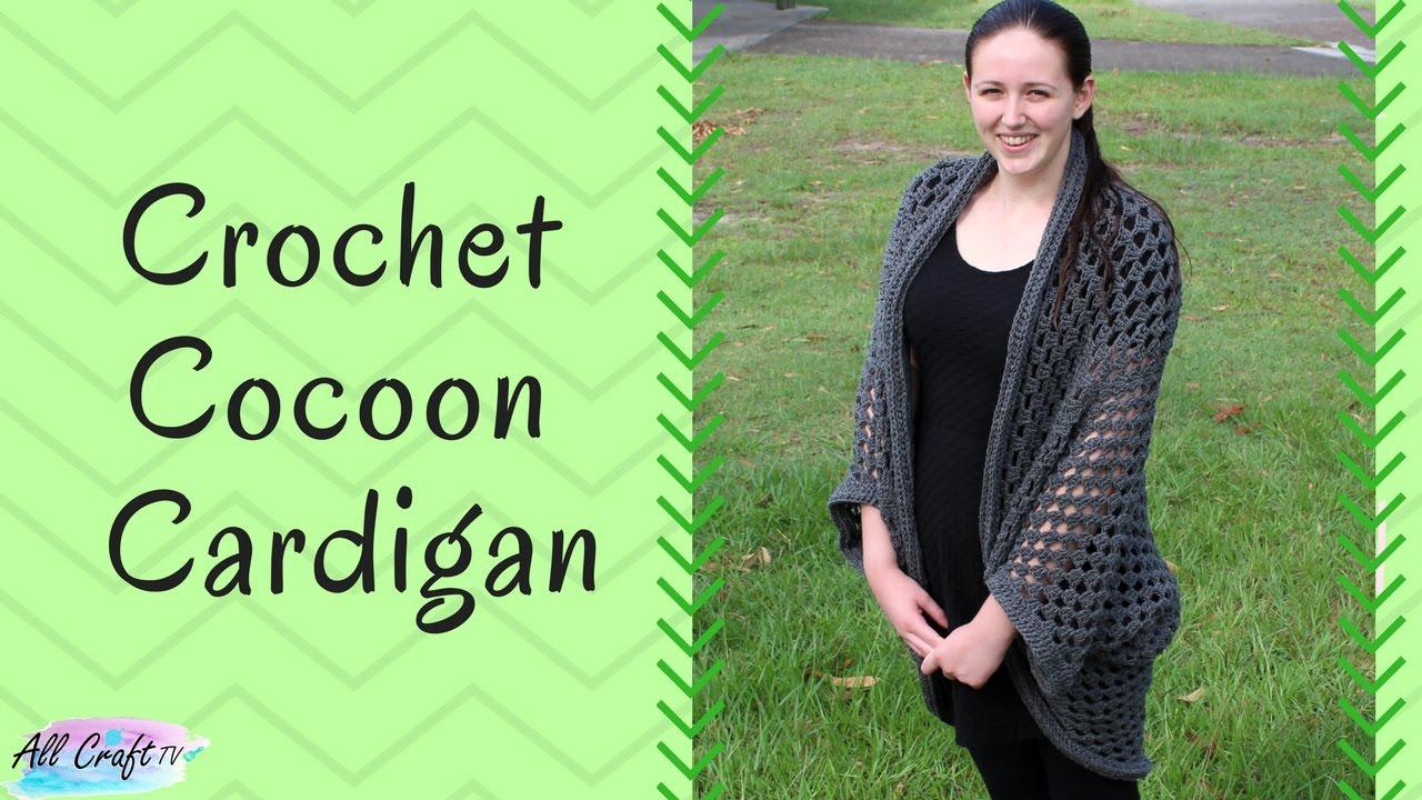 aeff8b864fa6 Crochet a Cocoon Cardigan Part 1 - Crochet Shrug - YouTube