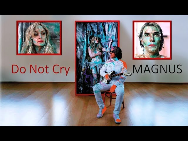 MAGNUS - Do Not Cry