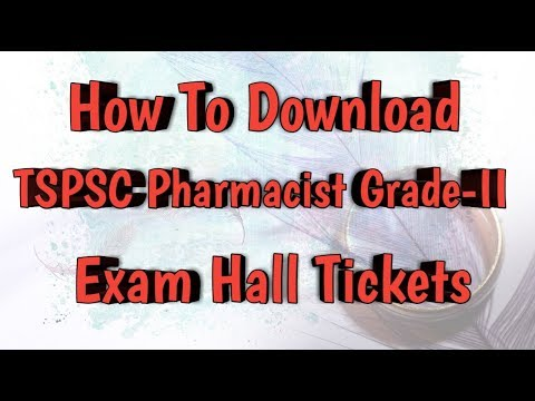 How To Download TSPSC Pharmacist Grade-II Examination HALL TICKETS From Online    Pharma Guide