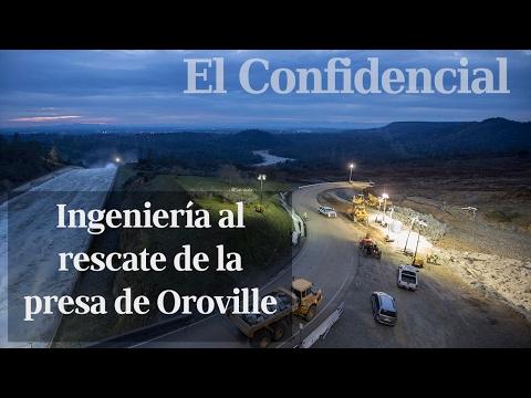 Salvar la presa de Oroville, la más alta de EEUU