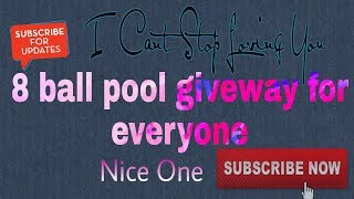 8 ball pool giveway by Nice one