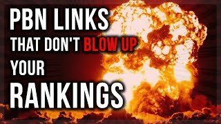 PBN Links Case Study 2018 - Which Backlinks Will Blow Up Your Site - Which Ones Won't?