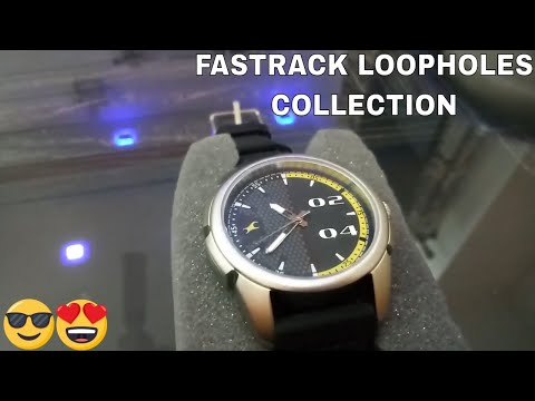 FASTRACK LOOPHOLES COLLECTION WATCH UNBOXING And REVIEW