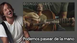 Only You Can Love Me This Way - Keith Urban (Traducida Al Español)