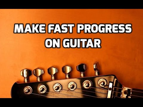 10 Ways Beginners Can Make Fast Progress On Guitar