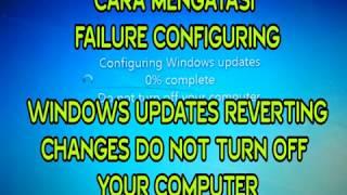 Video MENGATASI FAILURE CONFIGURING WINDOWS UPDATES REVERTING CHANGES DO NOT TURN OFF YOUR COMPUTER download MP3, 3GP, MP4, WEBM, AVI, FLV Oktober 2018