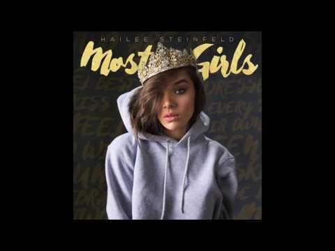 Hailee Steinfeld - Most Girls (Audio)