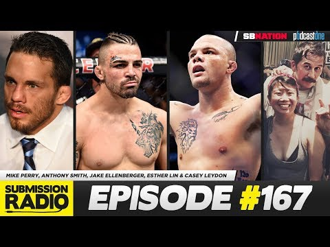 Submission Radio #167 Mike Perry, Anthony Smith, Jake Ellenberger, Esther Lin & Casey Leydon