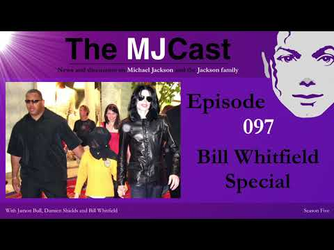 The MJCast - Episode 097: Bill Whitfield Special