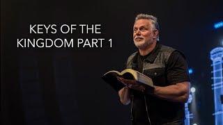 Keith Craft | Pillars | Keys of the Kingdom Part 1