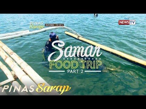 Pinas Sarap: Samar Food Trip Part 2!