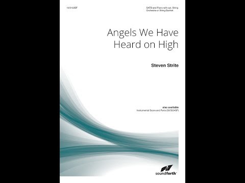 Angels We Have Heard on High - Steven Strite