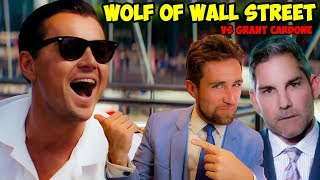 Reaction: Wolf of Wall Street DESTROYS Grant Cardone
