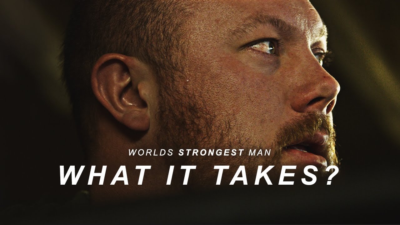 WORLDS STRONGEST MAN - What It Takes? | Adam Bishop Inspirational Video