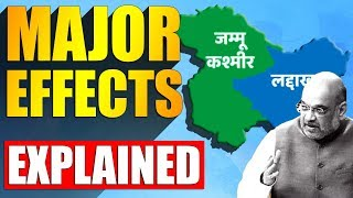 MAJOR EFFECTS OF REMOVAL OF ARTICLE 370 | EXPLAINED