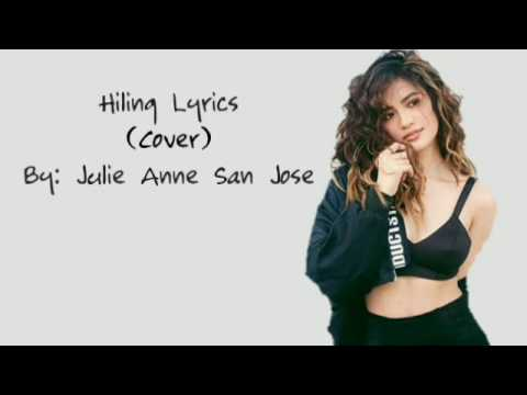 Julie Anne San Jose 'Hiling' (cover) Lyrics