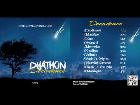 DYATHON - Decadence [Full Album][Instrumental Piano Music]