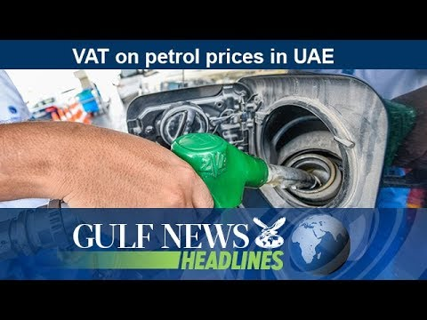 VAT on petrol prices in UAE - GN Headlines
