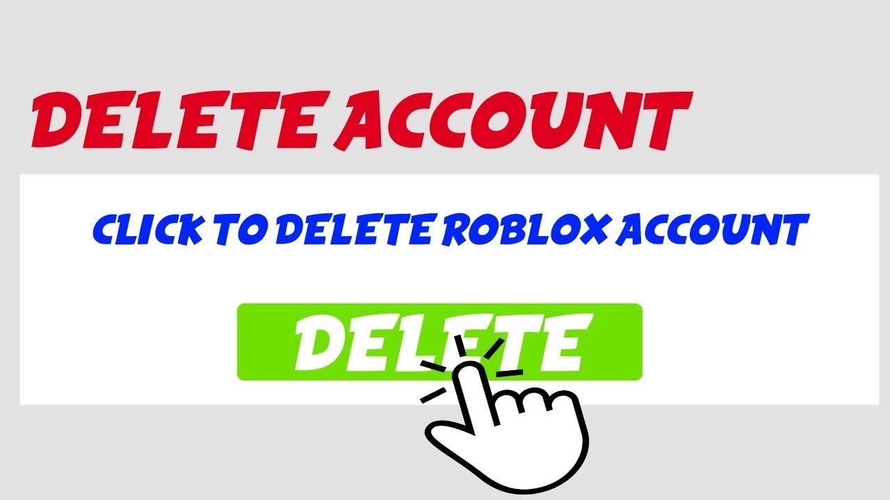 HOW TO DELETE YOUR ROBLOX ACCOUNT *2019*