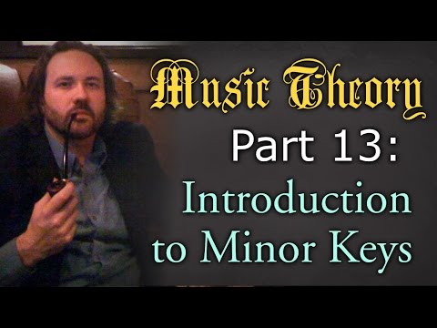 Music Theory: Minor Keys (Introduction)