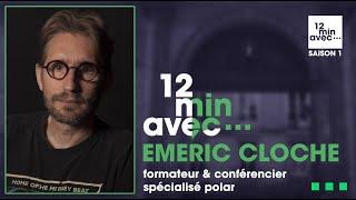 12 min avec - EMERIC CLOCHE