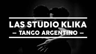 "LAS STUDIO KLIKA ""TANGO ARGENTINO"" PROD. LOUIS VILLAIN"