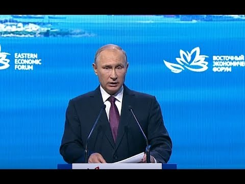 Russian Far East Has Enormous Potential (Use It, Don't Be Stupid) - Putin at Eastern Economic Forum