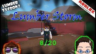 Roblox - Lumber Tycoon 2 - Lumber Storm 8/20