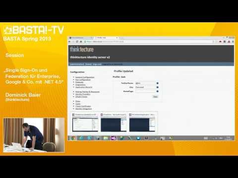 Single Sign-On und Federation für Enterprise, Google & Co. mit .NET 4.5   Dominick Baier