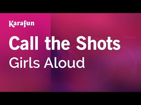 Karaoke Call the Shots - Girls Aloud *