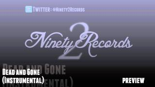 Ninety2 Records - Dead and Gone (Instrumental) - Preview
