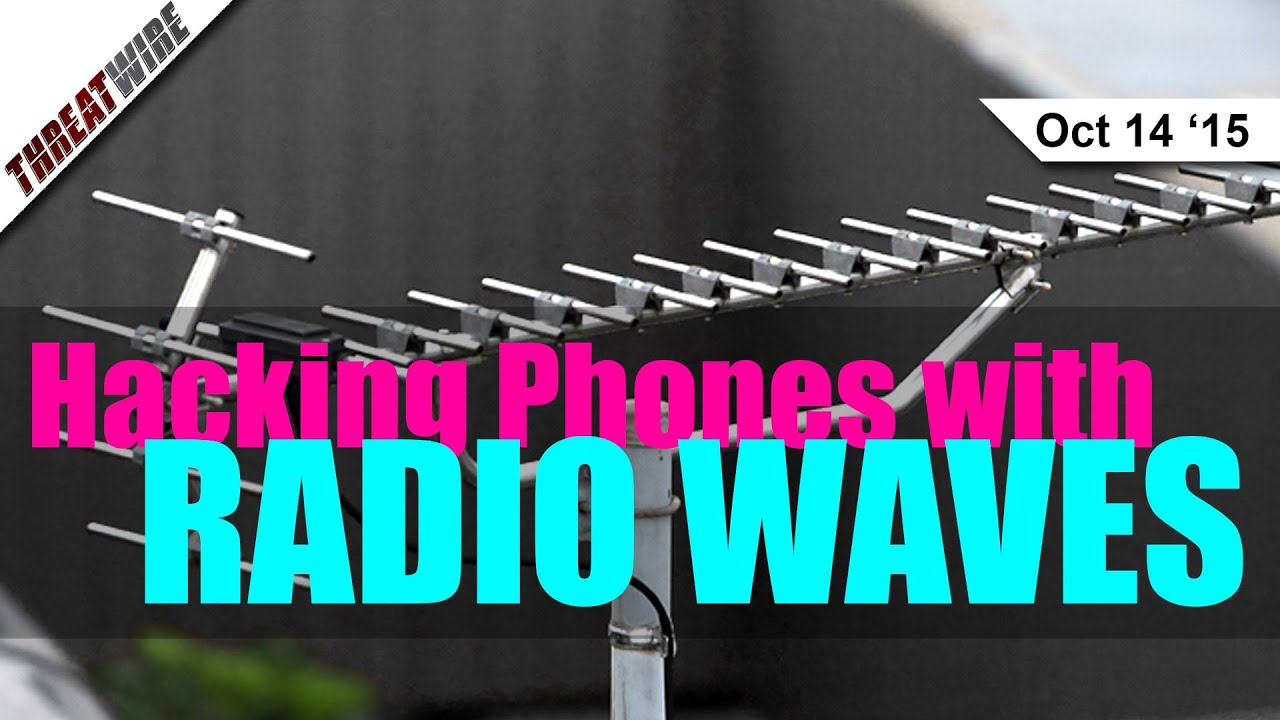 Hacking Phones with Radio Waves - Threat Wire - YouTube