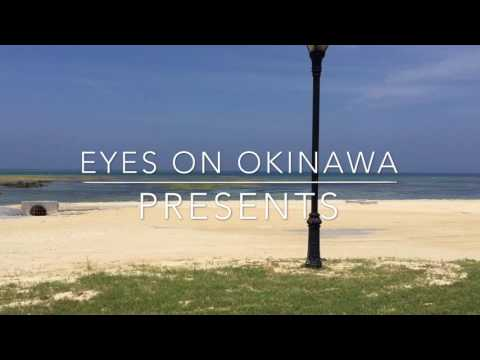 Eyes on Okinawa presents: Torii Station