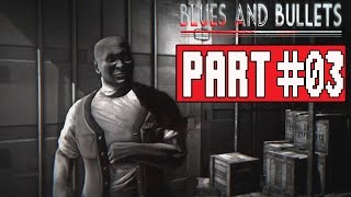 Blues and Bullets Episode 2 Gameplay Walkthrough Part 3 (PC) - No Commentary