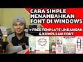 CARA Menambah Font Pada Windows & Free Desain Undangan + Kumpulan Font