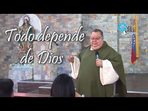 Todo depende de Dios