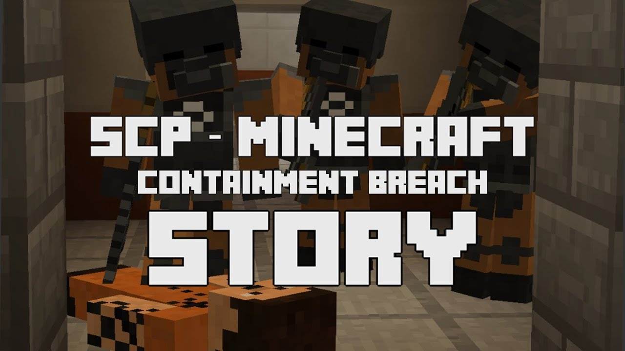 SCP – Minecraft Containment Breach Story [CB Game]
