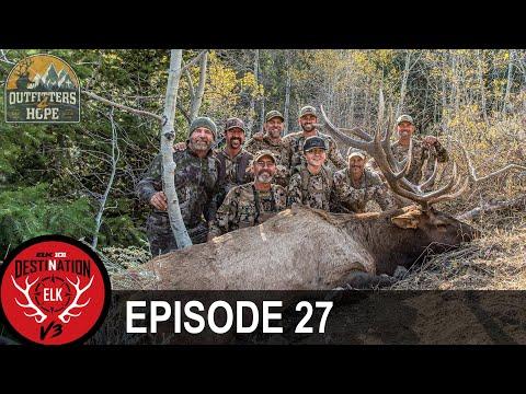 Adversity Creates Character – In Elk Hunting and In Life (Destination Elk V3 – Episode 27)