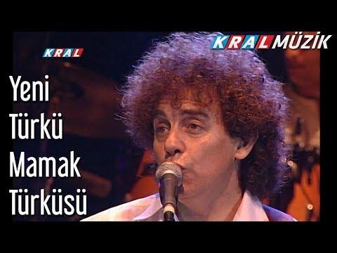 Mamak Türküsü - Yeni Türkü