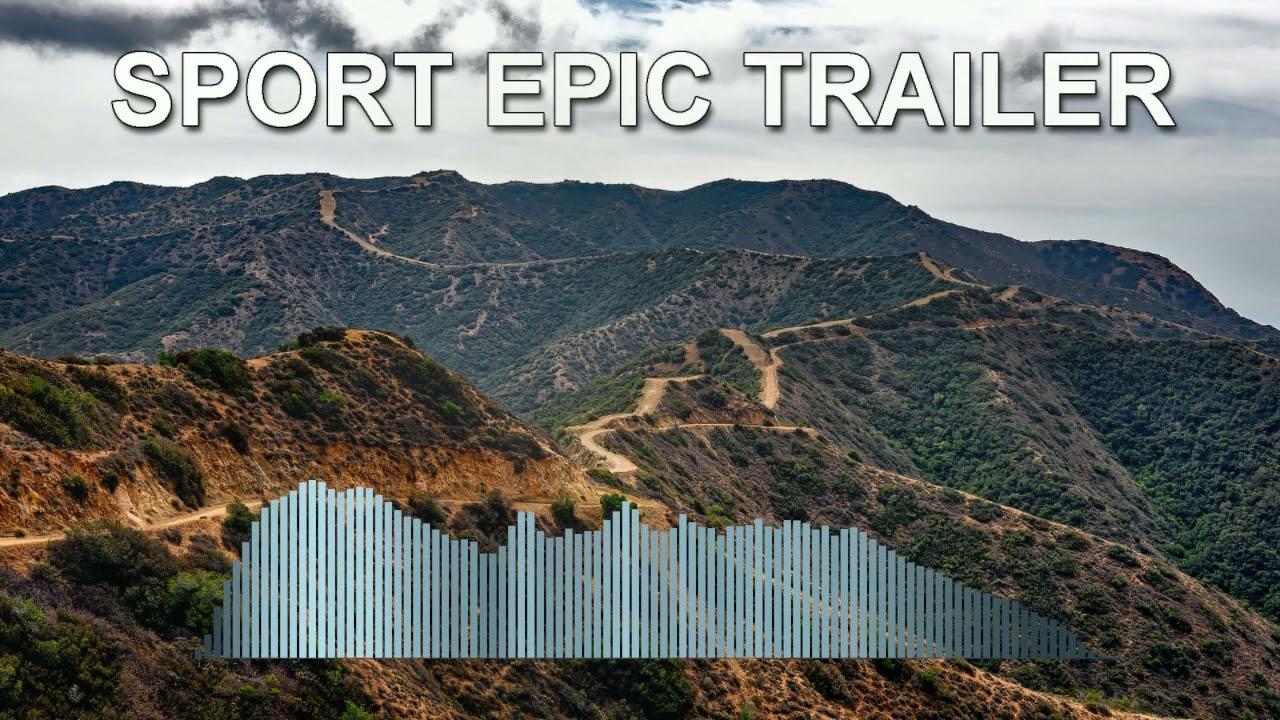 Sport Epic Trailer