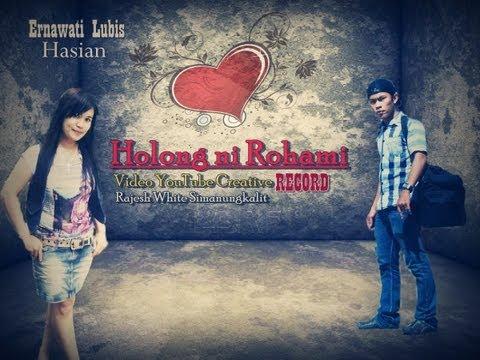Holong ni Rohami - Rajesh feat Ernawati(Batak Version)
