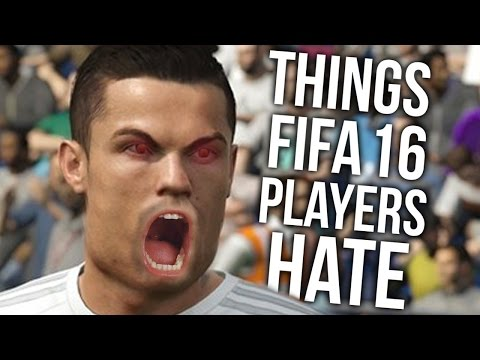 10 Things Fifa 16 Players HATE