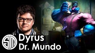 Dyrus picks Dr. Mundo