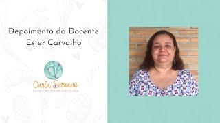 Depoimento de Ester Carvalho, atualmente Docente na Universidade Federal da Paraíba