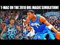 COULD PRIME TRACY MCGRADY CARRY THE 2018 ORLANDO MAGIC? NBA SIMULATION