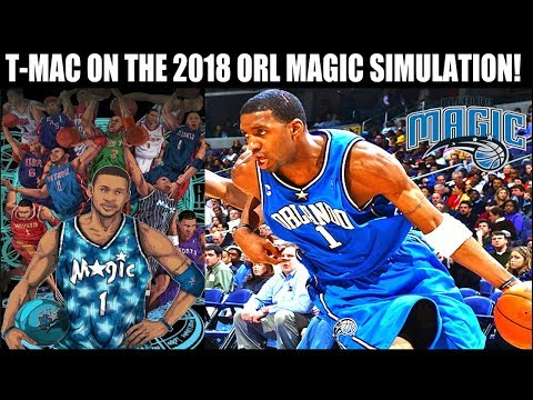 COULD PRIME TRACY MCGRADY CARRY THE 2018 ORLANDO MAGIC? NBA SIMULATION