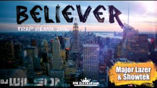 Major Lazer & Showtek - Believer (TRAP REMIX 2016)