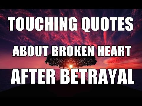 Quotes For Broken Hearts Awesome Most Touching Quotes About Broken Heart After Betrayal  Youtube